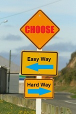 New Zealand sign - choose - easy way - hard way